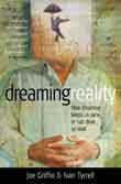 Dreaming Reality