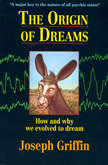 Origin of Dreams